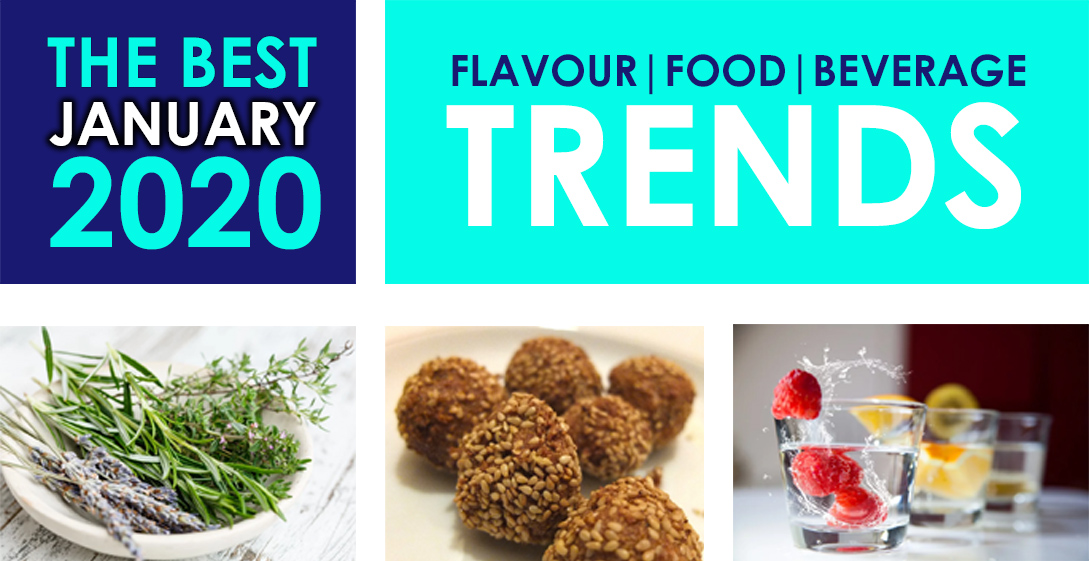 The Best January 2020 Flavour, Food & Beverage Trends